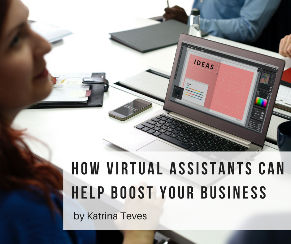 How Virtual Assistants can help boost your Business